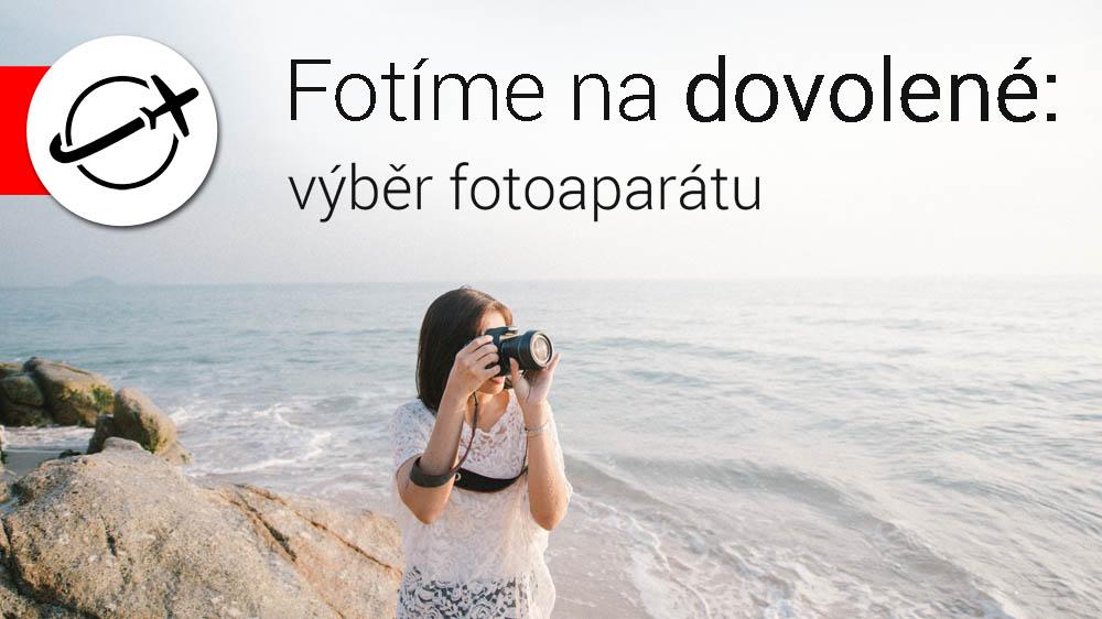FOTOLAB fotorádce jak vybrat fotoaparát